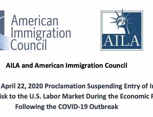 April 22, 2020 Proclamation Suspending Entry of Immigrants Who Present Risk to the U.S. Labor Market During the Economic Recovery Following the COVID-19 Outbreak